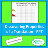 Geometry - Discovering Properties of a Translation - PPT