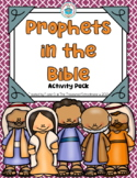Prophets in the Bible Activity Pack