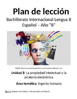 Propiedad intelectual y piratería electrónica: IB Spanish unit plans