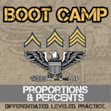 Proportion & Percent Boot Camp -- Differentiated Practice Assignments