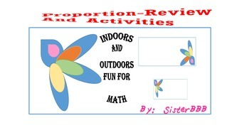 Proportion Review and Activity-Indoors and Outdoors Fun for Math