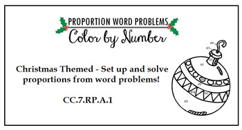 Proportion Word Problems Color by Number - Christmas Themed