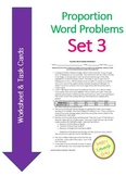 Proportion Word Problems Set 3 - Worksheet and Task Cards - MULTI-STEP