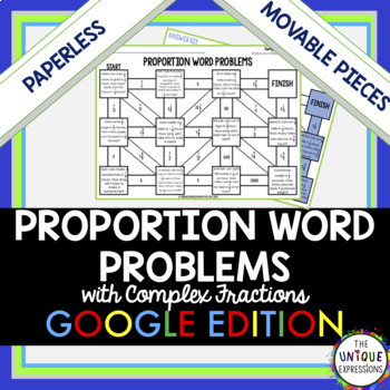 Proportion Word Problems with Complex Fractions Digital Maze Activity