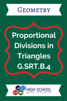 Proportional Divisions in Triangles Lesson Plan G.SRT.B.4