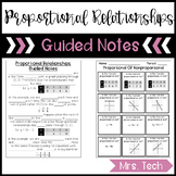 Proportional & Nonproportional Relationships Guided Notes
