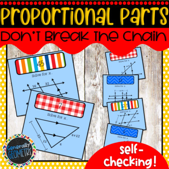 Proportional Parts: Don't Break the Chain; Geometry, SImilarity