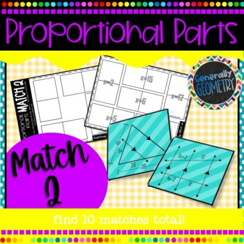 Proportional Parts Match 2 Activity; Geometry, Similarity