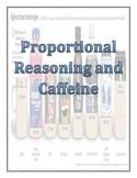 Proportional Reasoning: Caffeine