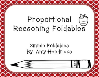 Proportional Reasoning Foldables