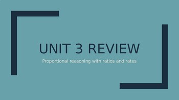 Proportional Reasoning-Unit 3 Review