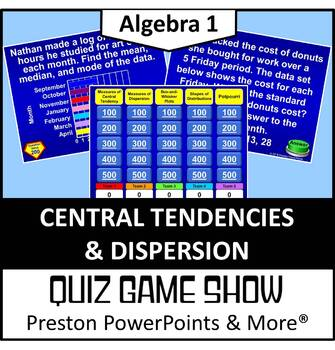 (Alg 1) Quiz Show Game Central Tendencies and Dispersion in a PowerPoint