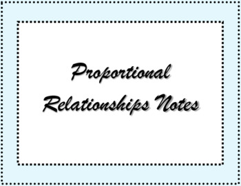 Proportional Relationship Notes