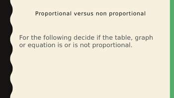 Proportional versus Non-proportional