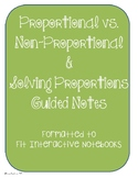 Proportional vs. Non-Proportional & Solving Proportions Guided Notes