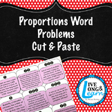 Proportions - Word Problems - Cut & Paste