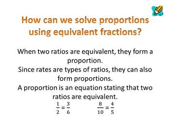 Proportions:  How can we solve proportions using equivalent fractions?