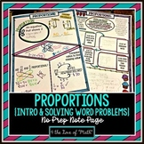 Proportions Introduction and Solving Word Problems No Prep