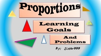Proportions- Learning Goals and Problems