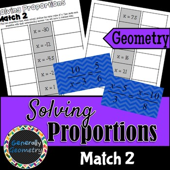 Proportions Match 2 Activity; Algebra 1, Geometry, Ratios