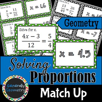 Proportions Match-Up; Geometry; Ratios and Proportions