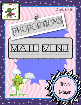 Proportions Math Menu Grades 6-8