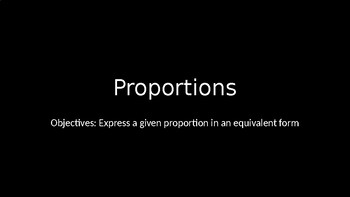 Proportions - PowerPoint Lesson (6.2)