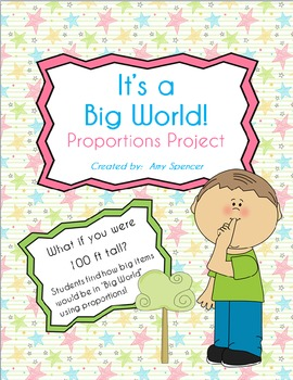 "Proportions Project ""It's a Big World"""
