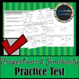 Proportions & Similarity Practice Test; Ratios, Similar Polygons & Triangles