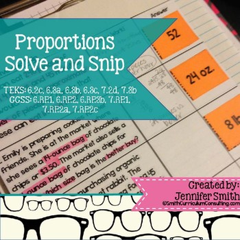 "Proportions ""Solve and Snip""- Practice Problems- Common Core"