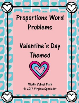 Proportions Word Problems--Valentine's Day Themed