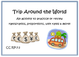 Proportions and Rates Trip Around the World