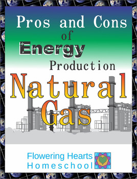Pros and Cons of Energy Production: Natural Gas