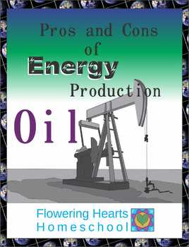 Pros and Cons of Energy Production: Oil