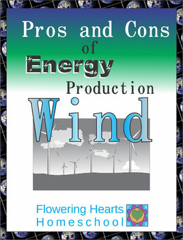 Pros and Cons of Power Production: Wind