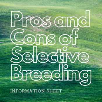 Pros and Cons of Selective Breeding