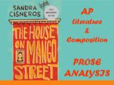 Prose Analysis: House on Mango Street (Full Unit)