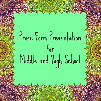 Prose Form Presentation for Middle and High School Students