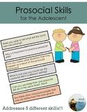 Prosocial Skills for the Adolescent