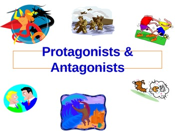 Protagonist and Antagonist - Lesson and Practice