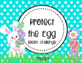 Protect the Egg: Egg Drop Challenge STEAM STEM
