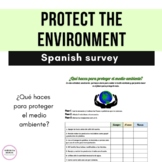 Protect the Environment: Spanish Survey