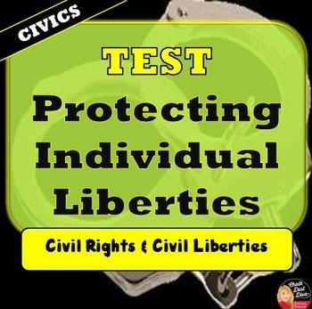 Protecting Individual Liberties - Civil Liberties/Civil Ri