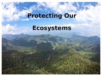 Protecting Our Ecosystems