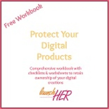 Protecting Your Digital Products Workbook