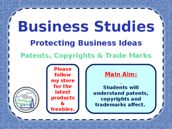 Protecting a Business Idea - Patents, Copyrights & Trademarks - Business Studies