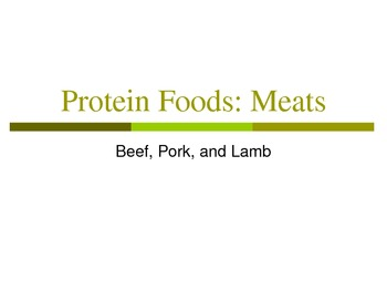 Protein Foods: Meats Notes and Notetaking Guide