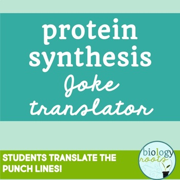 Protein Synthesis: Translation Practice Using Jokes