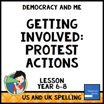 Protest Actions (Getting Involved Lesson Eight)