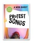 Protest Song Webquest for Arts Education 7, 8, 9 (Saskatchewan)